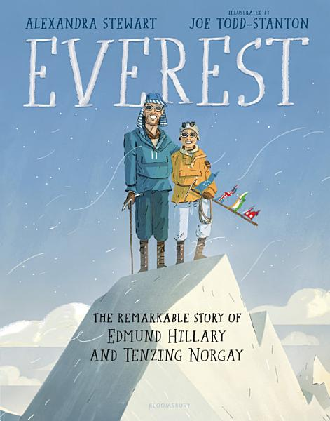 Download Everest  The Remarkable Story of Edmund Hillary and Tenzing Norgay Book