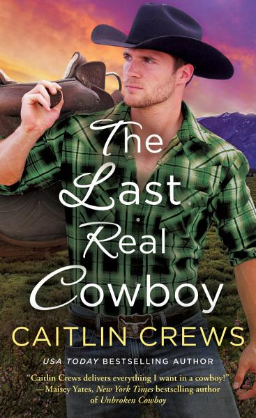 Download The Last Real Cowboy Book