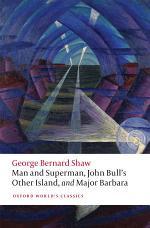 Man and Superman, John Bull's Other Island, and Major Barbara