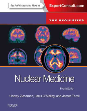 Nuclear Medicine The Requisites  Expert Consult     Online and Print  4 PDF