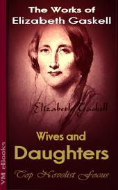 Wives and Daughters: Top Novelist Focus