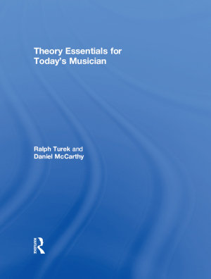 Theory Essentials for Today s Musician  Textbook