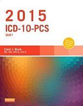 2015 ICD-10-PCS Draft Edition - E-Book