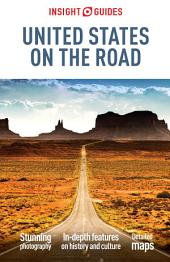 Insight Guides United States on the Road: Edition 4