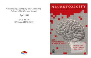 Neurotoxicity : identifying and controlling poisons of the nervous system : new developments in neuroscience.