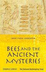 Bees and the Ancient Mysteries