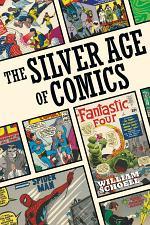 The Silver Age of Comics