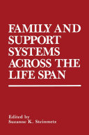 Family and Support Systems across the Life Span