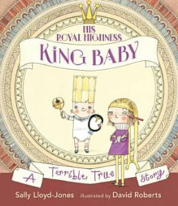 His Royal Highness  King Baby Book