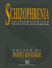 Schizophrenia: An overview and practical handbook
