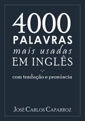 4000 Palavras Mais Usadas Em InglÊs Com TraduÇÃo E PronÚncia