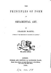 The principles of form in ornamental art, by Charles Martel