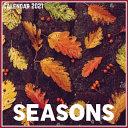 Seasons Calendar 2021
