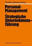 Personal Management und Strategische Unternehmensf  hrung PDF