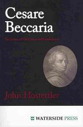 """Cesare Beccaria: The Genius of """"On Crimes and Punishments"""""""