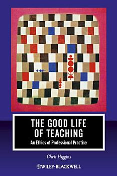 The Good Life of Teaching PDF