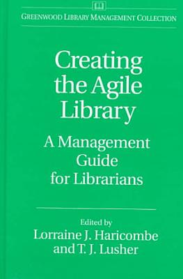 Creating the Agile Library