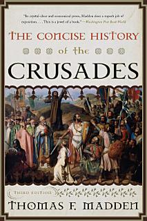 The Concise History of the Crusades Book