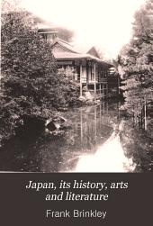 Japan, Its History, Arts and Literature: Volume 2
