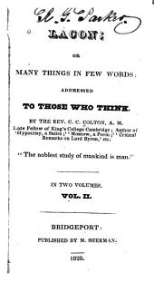 Lacon: Or Many Things in Few Words Addressed to Those who Think, Volume 2