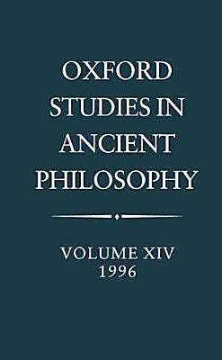 Oxford Studies in Ancient Philosophy  Volume XIV  1996 PDF