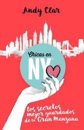 Chicas en New York: Los secretos mejor guardados de la Gran Manzana