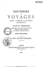 Souvenirs de voyages: Rome, Lorette, Saint-Maurice, Einsiedlen