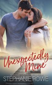 Unexpectedly Mine (A Birch Crossing Novel)