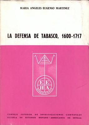 La defensa de Tabasco  1600 1717 PDF