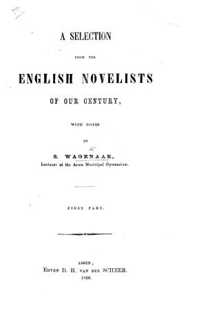 A Selection from the English Novelists of our century  with notes PDF