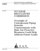 Nuclear Regulatory Commission (NRC): Oversight of Underground Piping Systems Commensurate with Risk, But Proactive Measures Could Help Address Future Leaks