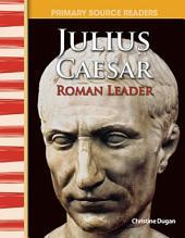 Julius Caesar: Roman Leader