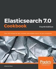 Elasticsearch 7 0 Cookbook PDF