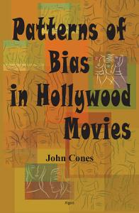 Patterns of Bias in Hollywood Movies