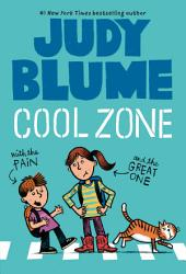 Cool Zone with the Pain and the Great One: Book 3