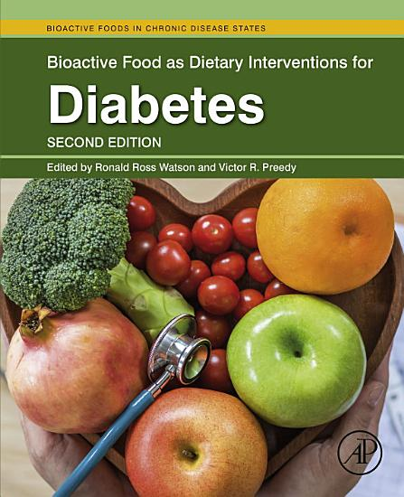 Bioactive Food as Dietary Interventions for Diabetes PDF