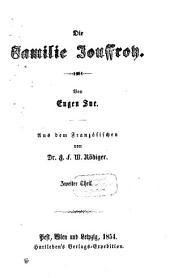 Die Familie Jouffroy: Von Eugen Sue. Aus dem Französischen von G. F. W. Rödiger, Band 2