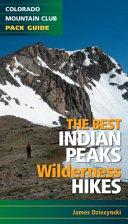 The Best Indian Peaks Wilderness Hikes
