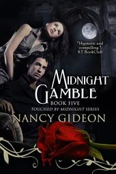 Midnight Gamble