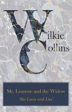Mr. Lismore and the Widow ('She Loves and Lies')