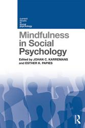 Mindfulness In Social Psychology Book PDF