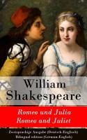 Romeo und Julia   Romeo and Juliet   Zweisprachige Ausgabe  Deutsch Englisch    Bilingual edition  German English  PDF