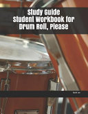 Study Guide Student Workbook For Drum Roll Please