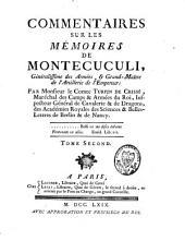 """Commentaires sur les """"Mémoires"""" de Montecuculi: Volume2"""