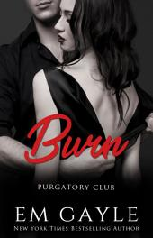 Burn: Purgatory Club #4