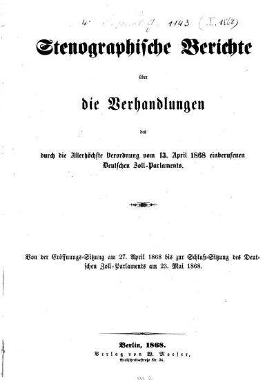Stenographische Berichte   ber die Verhandlungen des durch die allerh  chste Verordnung vom     einberufenen Deutschen Zoll Parlaments PDF