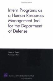 Intern Programs as a Human Resources Management Tool for the Department of Defense
