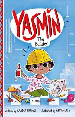 Yasmin the Builder