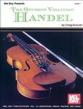 The Student Violinist: Handel: Handel