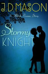 Stormy Knight: A Blink, Texas, Story